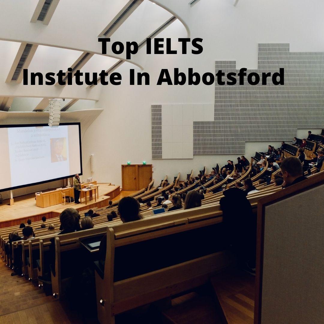 Top IELTS Institute In Abbotsford